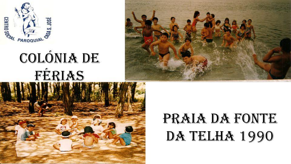 Colónia de Férias PRAIA DA FONTE DA TELHA 1990