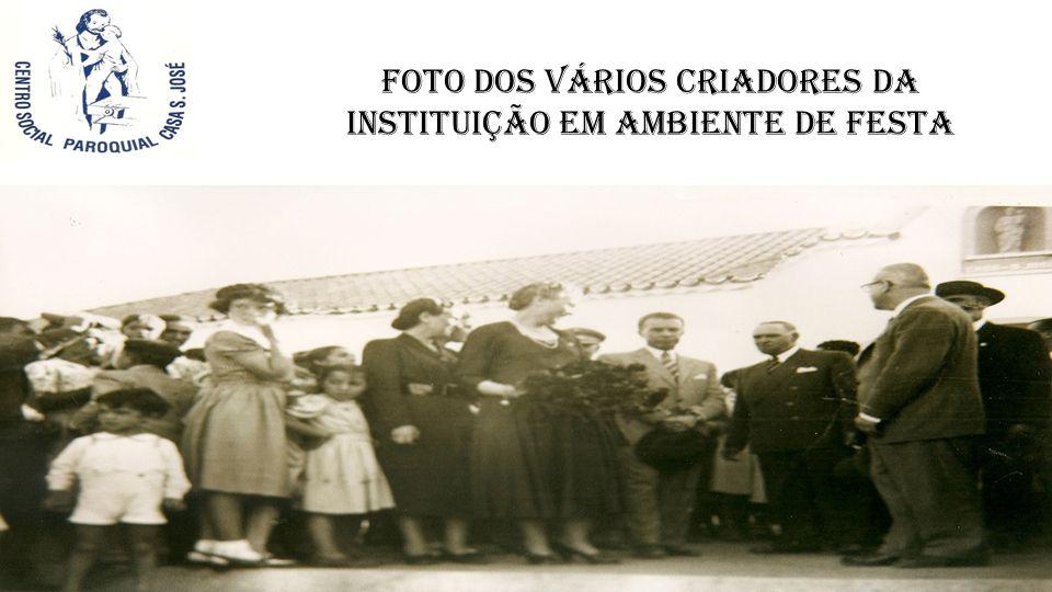 Foto dos vários criadores da Instituição em ambiente de festa