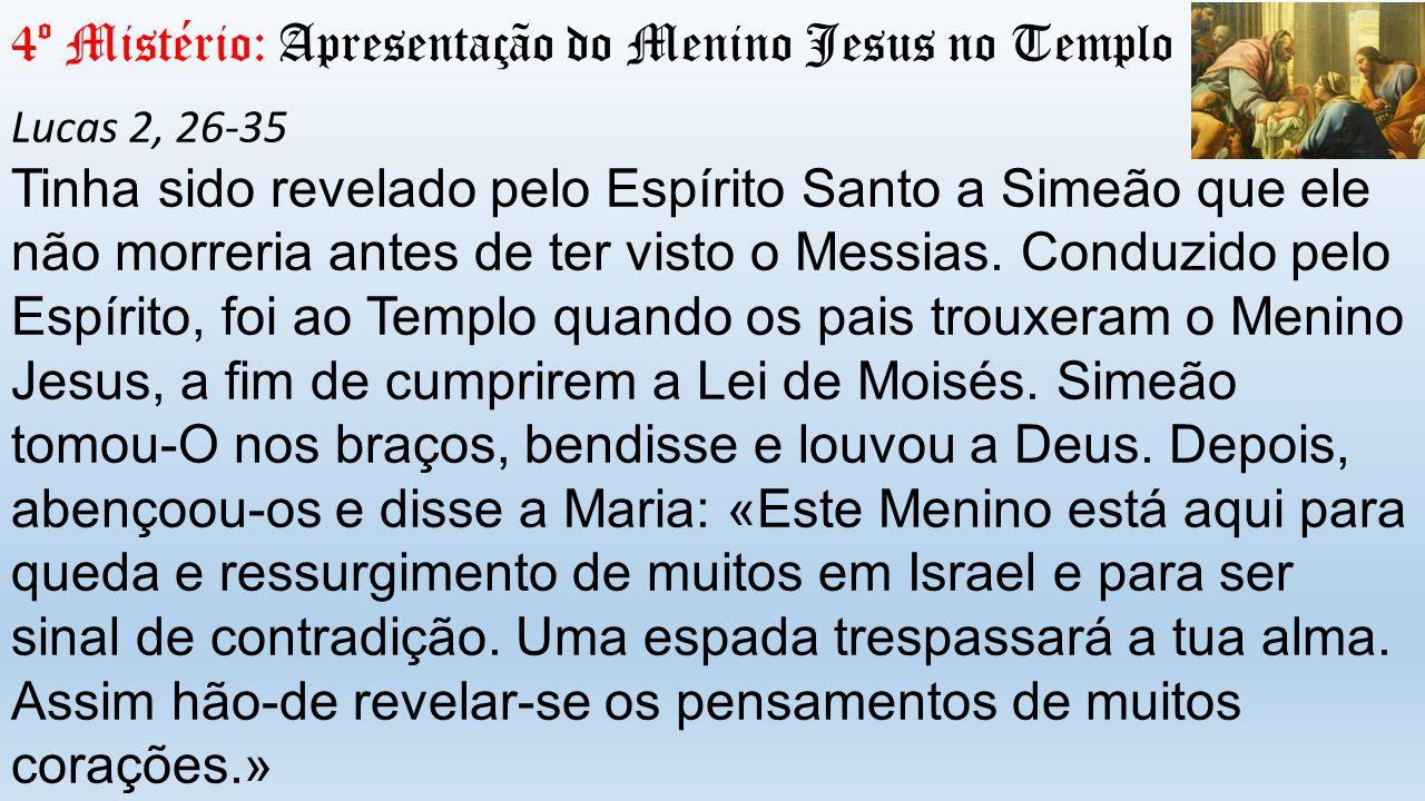 4º Mistério: Apresentação do Menino Jesus no Templo