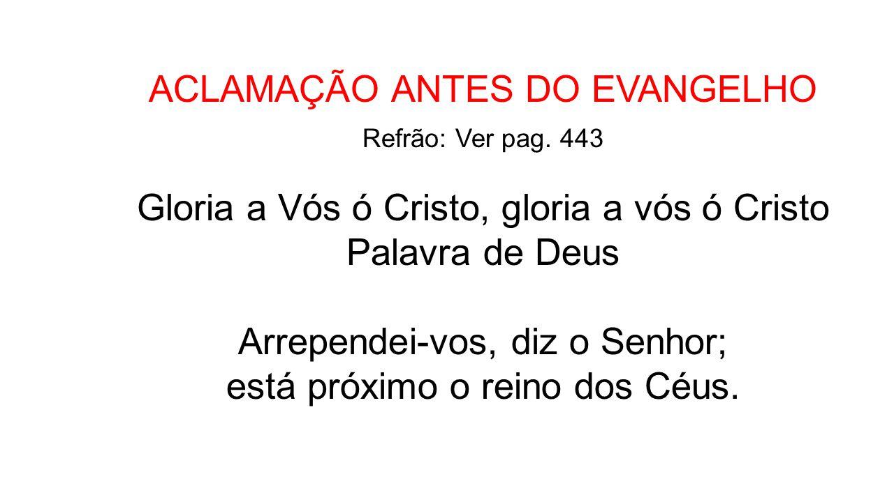 ACLAMAÇÃO ANTES DO EVANGELHO