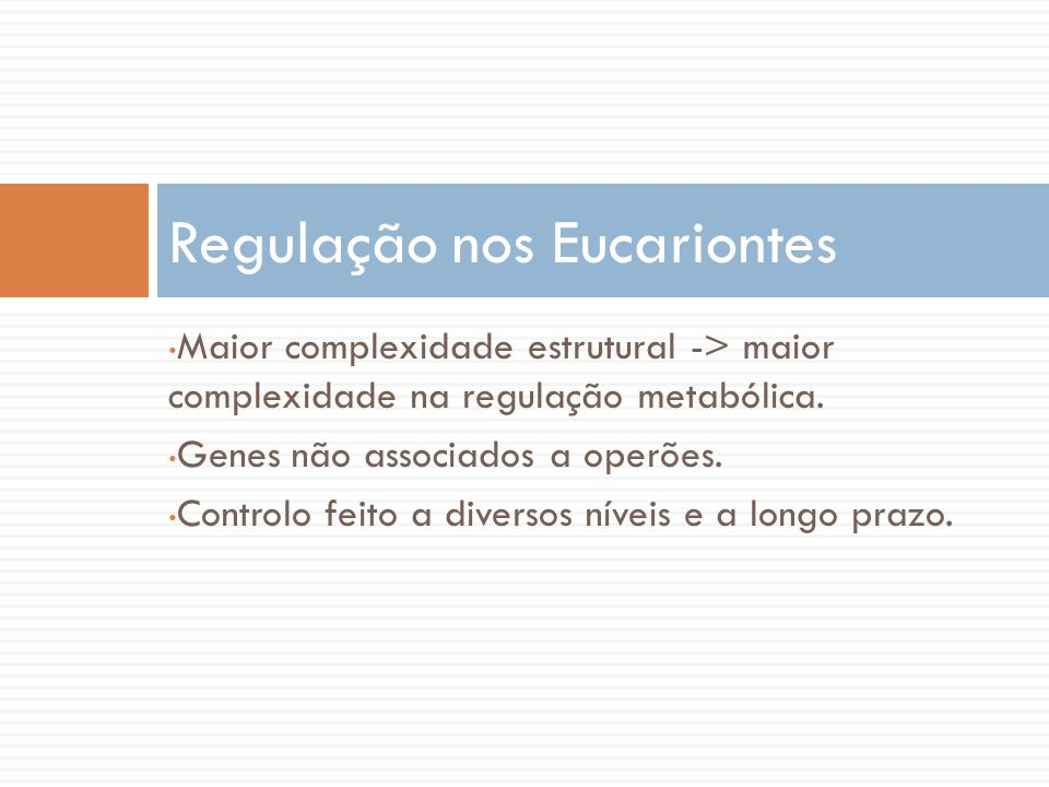 Regulação nos Eucariontes