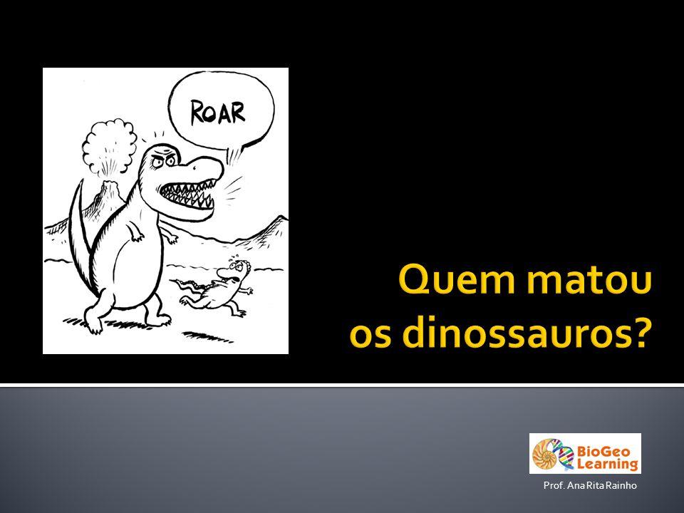 Quem matou os dinossauros