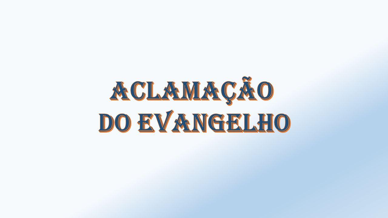 Aclamação do Evangelho