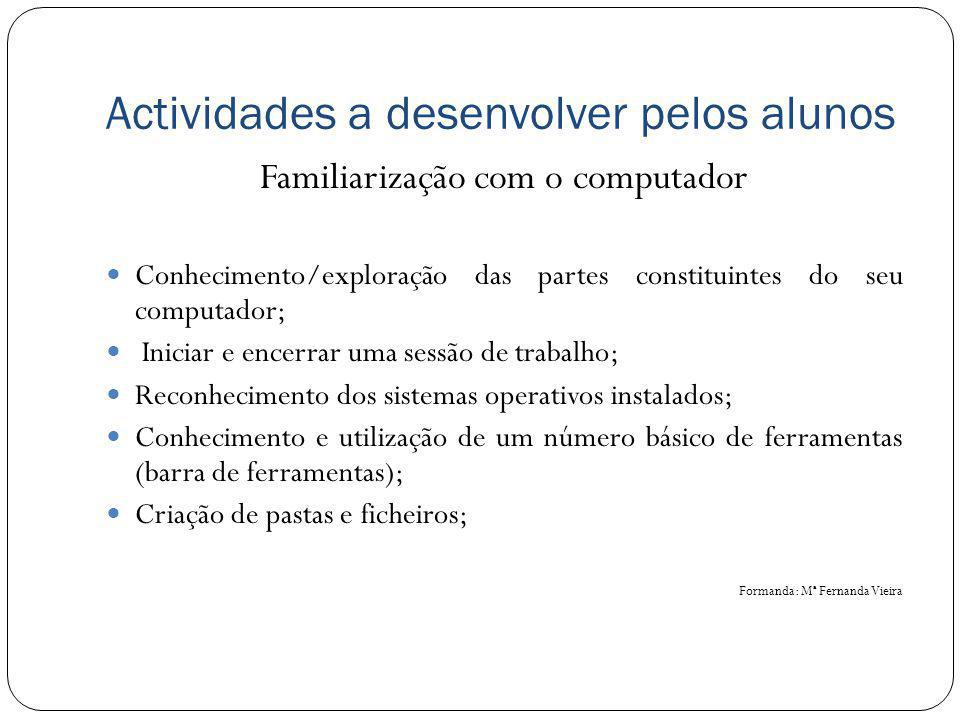 Actividades a desenvolver pelos alunos