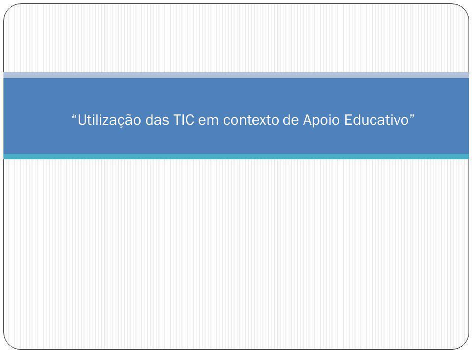 Utilização das TIC em contexto de Apoio Educativo