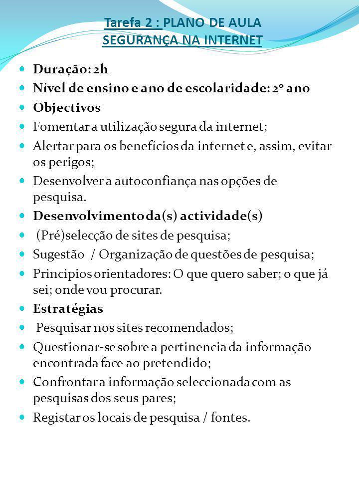 Tarefa 2 : PLANO DE AULA SEGURANÇA NA INTERNET