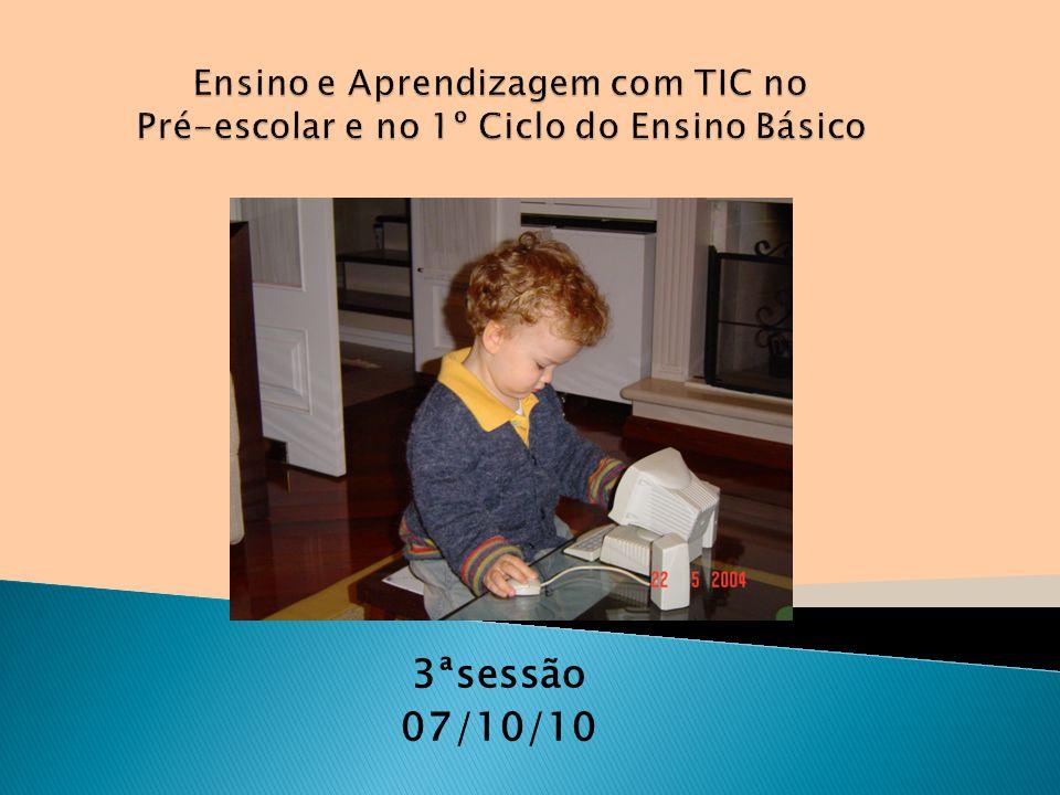 Ensino e Aprendizagem com TIC no Pré-escolar e no 1º Ciclo do Ensino Básico