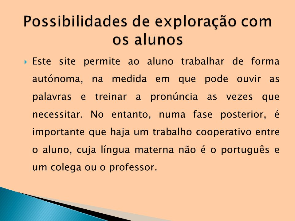 Possibilidades de exploração com os alunos