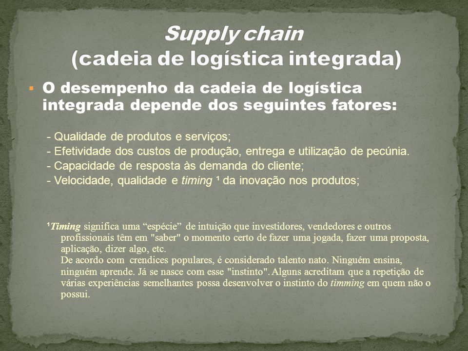 Supply chain (cadeia de logística integrada)