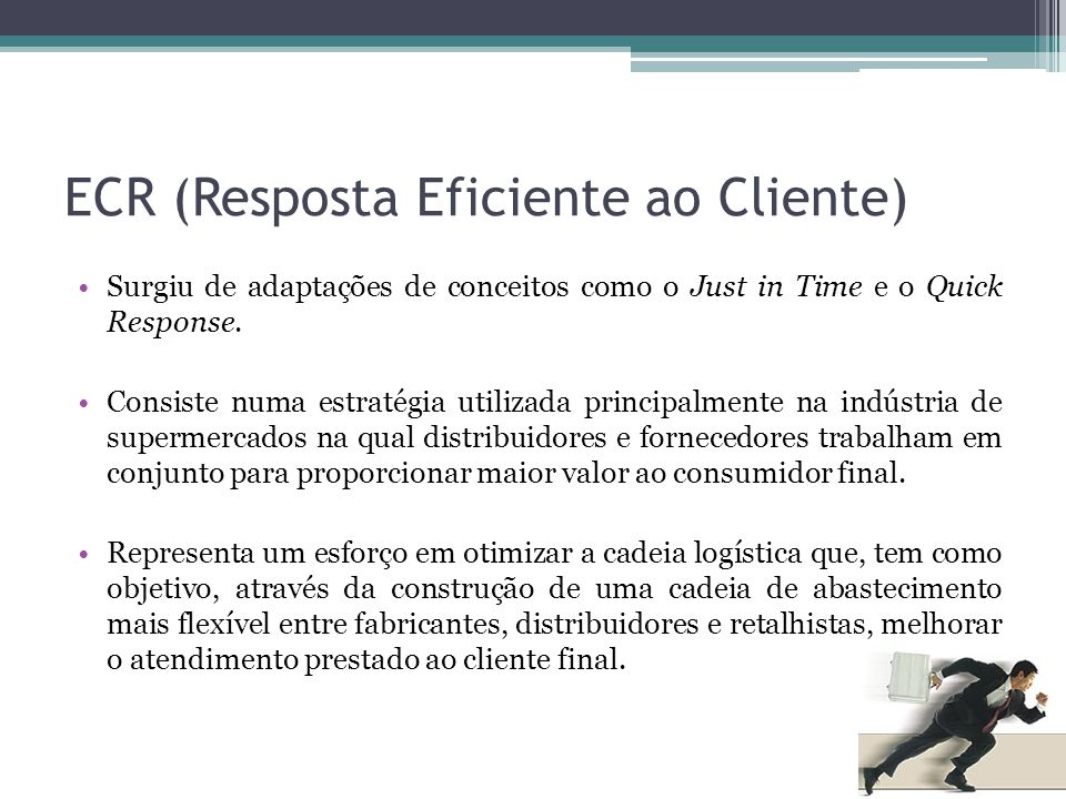 ECR (Resposta Eficiente ao Cliente)