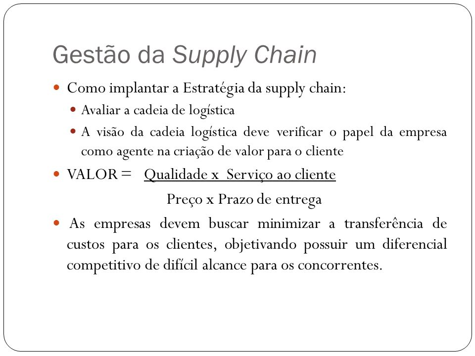 Gestão da Supply Chain Como implantar a Estratégia da supply chain: