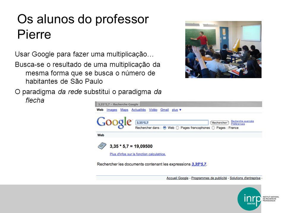 Os alunos do professor Pierre