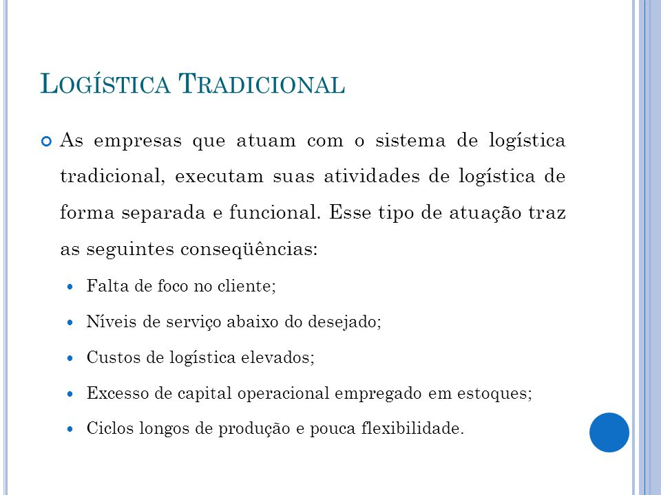 Logística Tradicional