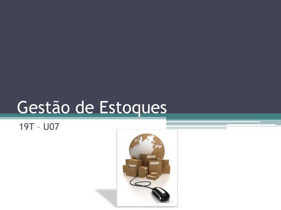 Gestão de Estoques 19T – U07