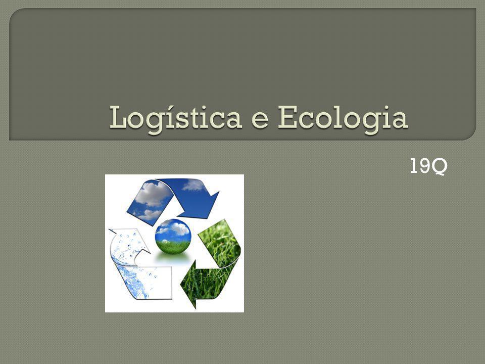Logística e Ecologia 19Q