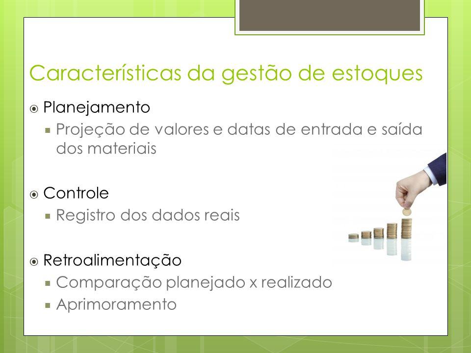 Características da gestão de estoques