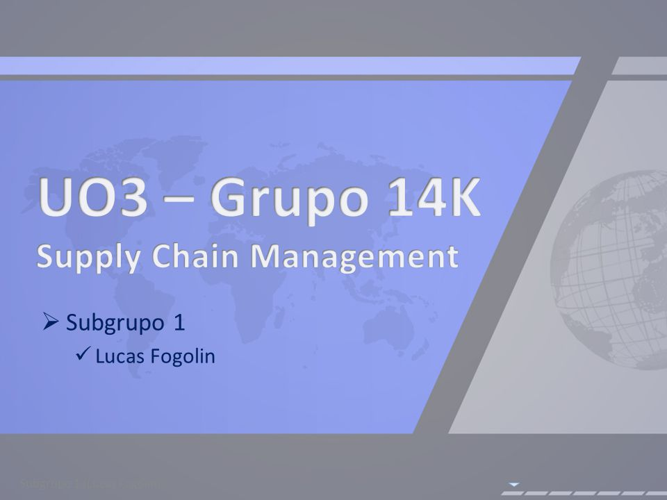 UO3 – Grupo 14K Supply Chain Management