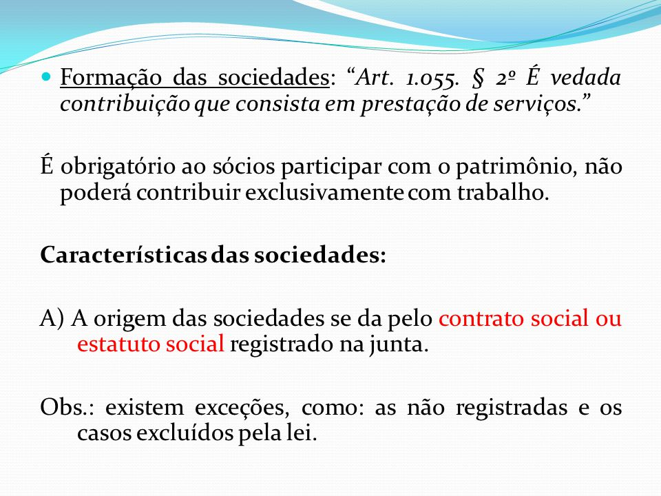 Formação das sociedades: Art. 1. 055