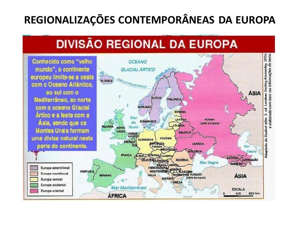 REGIONALIZAÇÕES CONTEMPORÂNEAS DA EUROPA