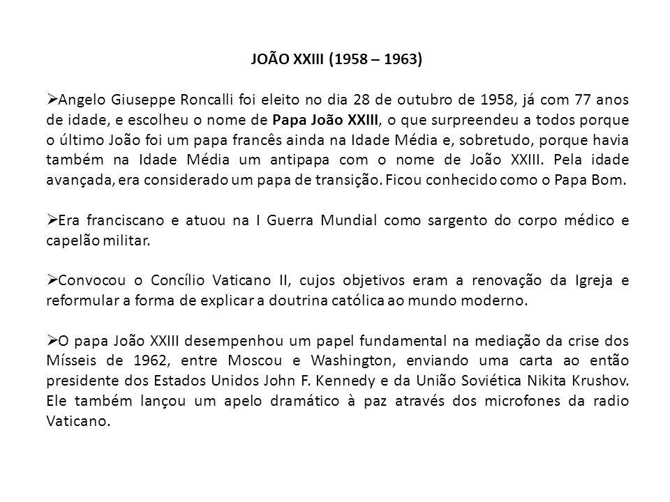 JOÃO XXIII (1958 – 1963)
