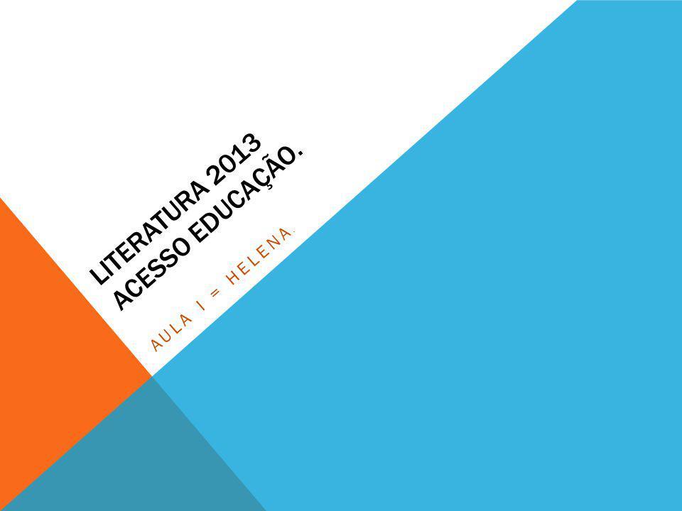LITERATURA 2013 Acesso Educação.