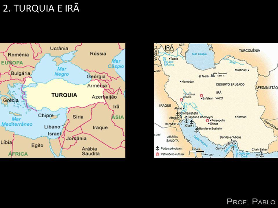 2. TURQUIA E IRÃ