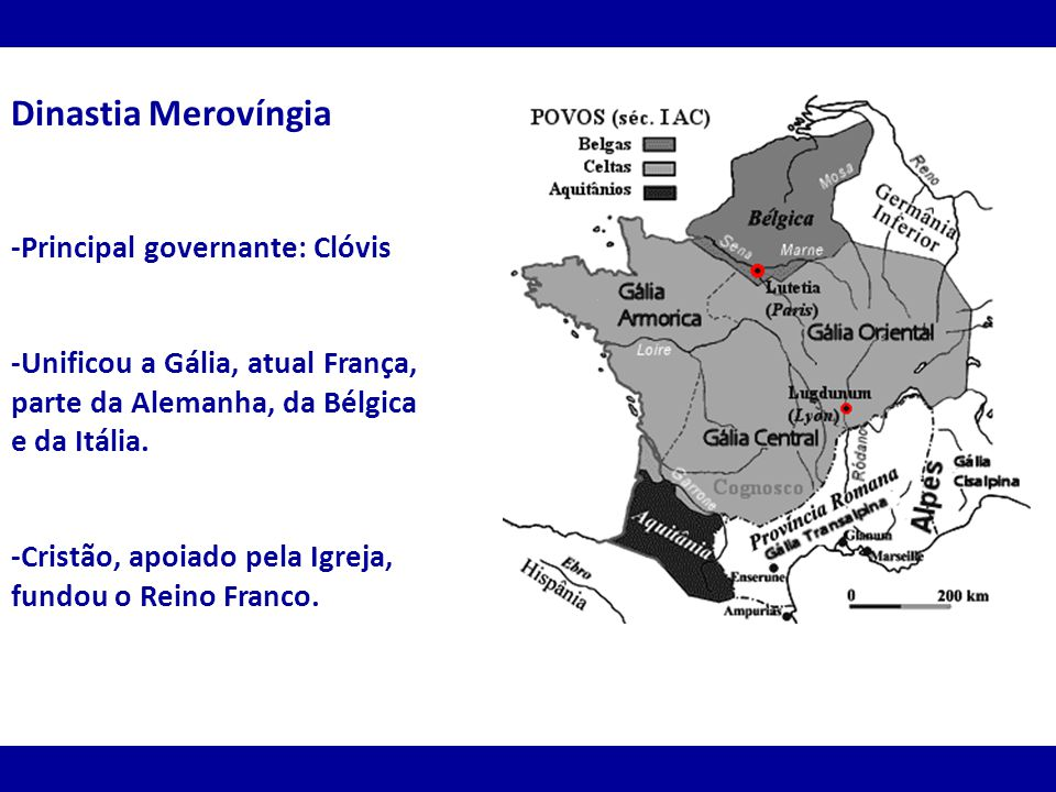 Dinastia Merovíngia -Principal governante: Clóvis