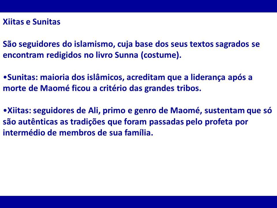 Xiitas e Sunitas São seguidores do islamismo, cuja base dos seus textos sagrados se encontram redigidos no livro Sunna (costume).