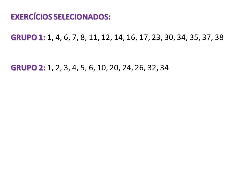 EXERCÍCIOS SELECIONADOS: