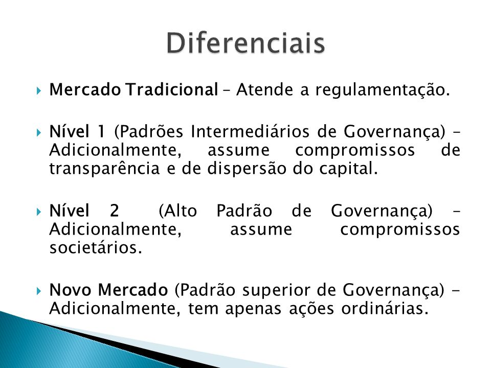 Diferenciais Mercado Tradicional – Atende a regulamentação.