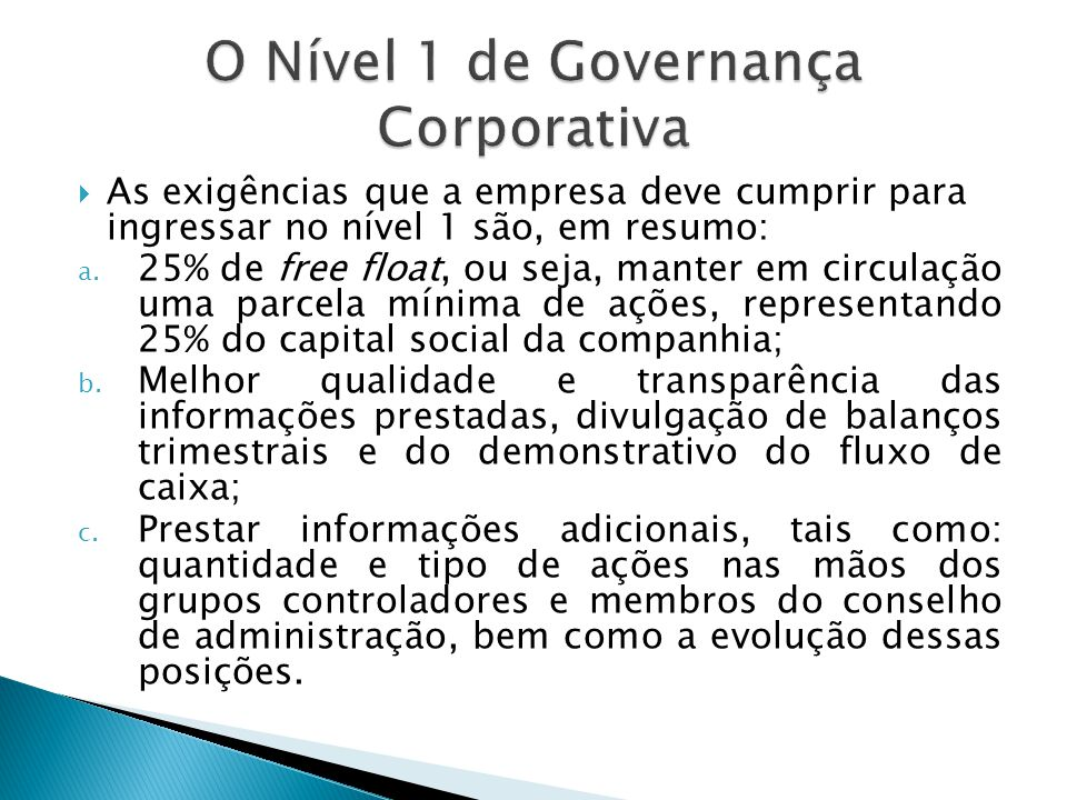O Nível 1 de Governança Corporativa