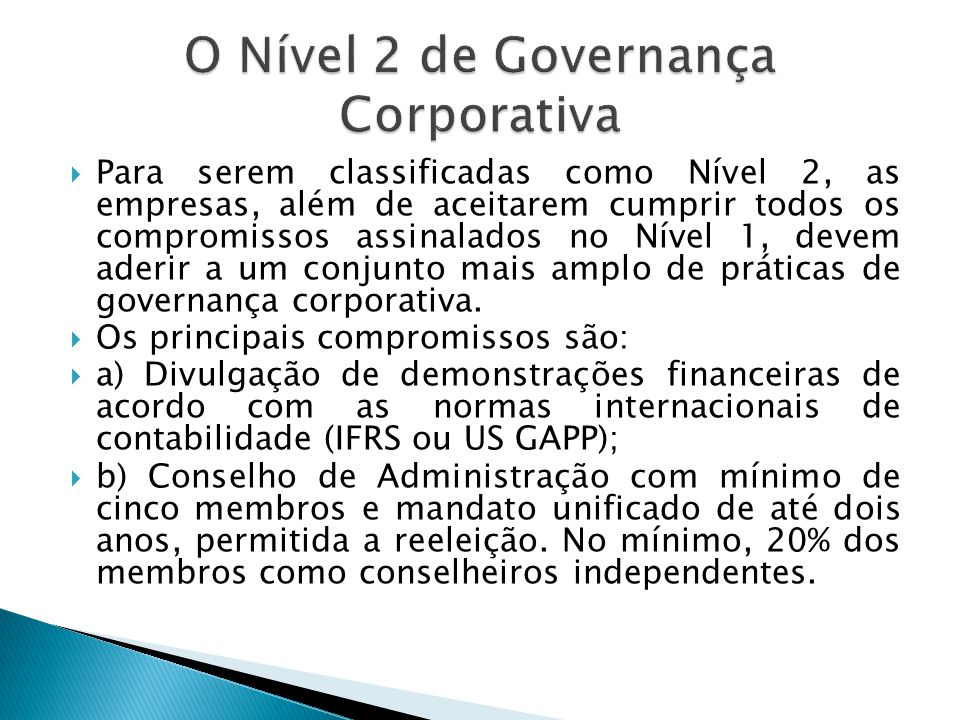 O Nível 2 de Governança Corporativa