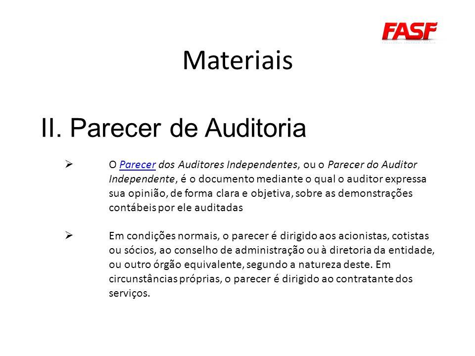 Materiais II. Parecer de Auditoria