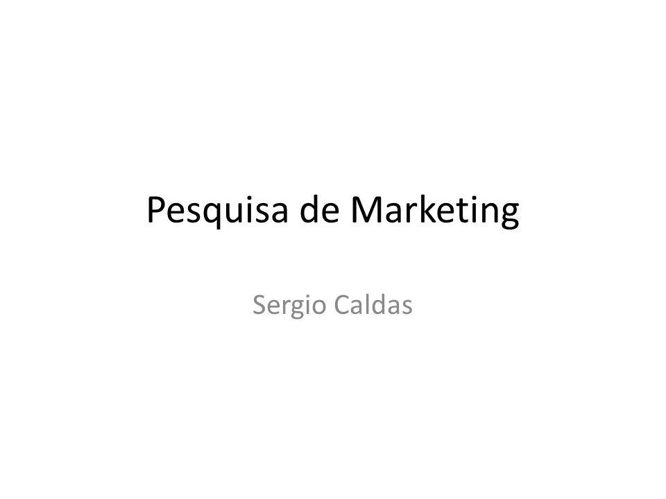 Pesquisa de Marketing Sergio Caldas