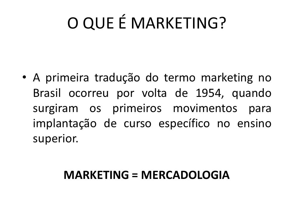 MARKETING = MERCADOLOGIA