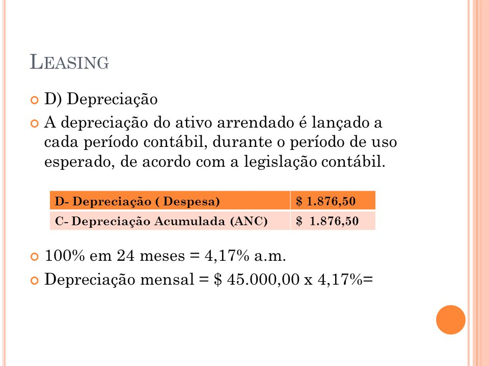 Leasing D) Depreciação