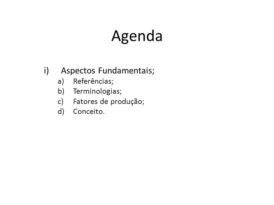 Agenda Aspectos Fundamentais; Referências; Terminologias;