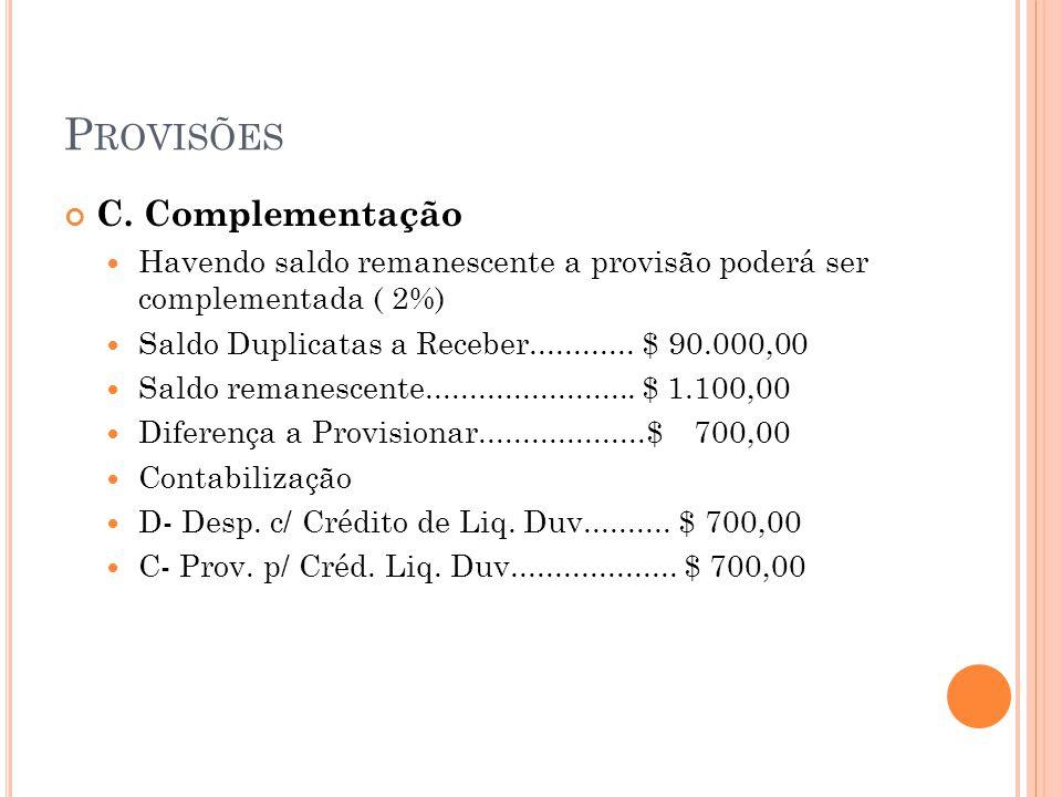 Provisões C. Complementação