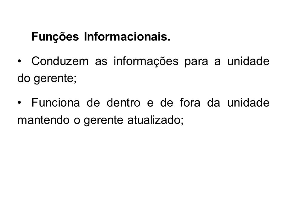 Funções Informacionais.