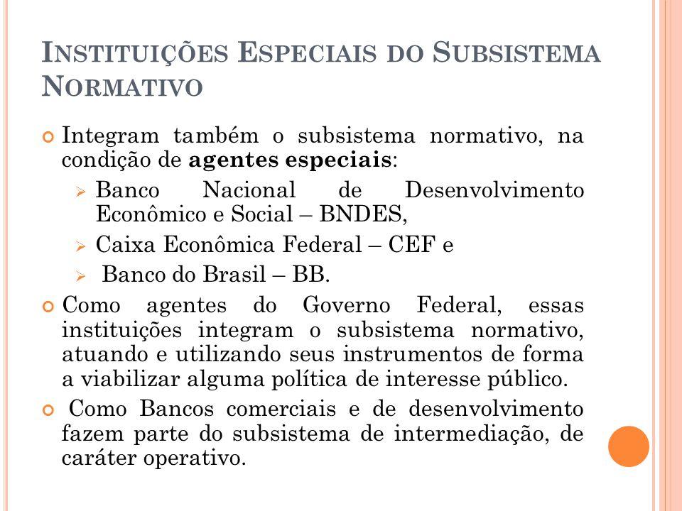 Instituições Especiais do Subsistema Normativo