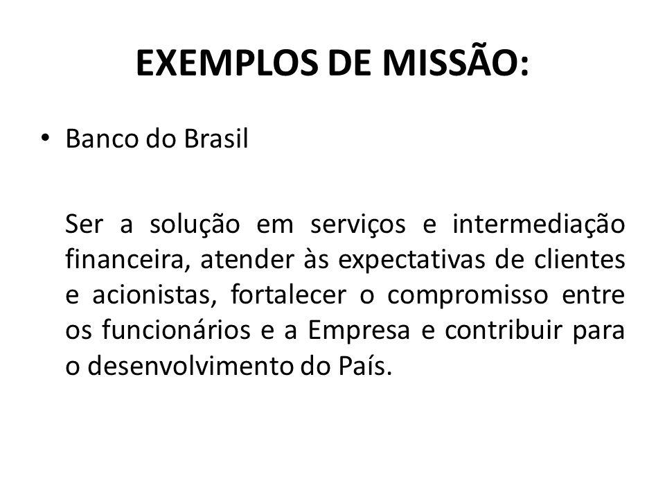 EXEMPLOS DE MISSÃO: Banco do Brasil