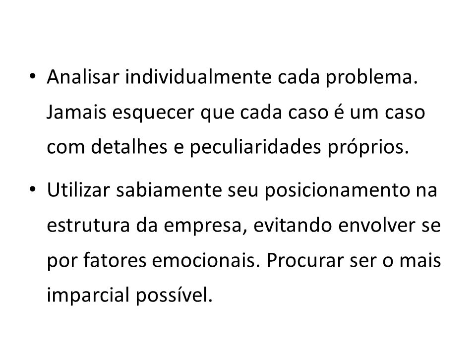 Analisar individualmente cada problema