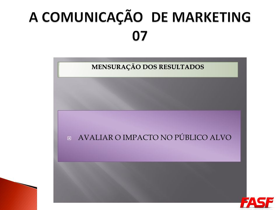 A COMUNICAÇÃO DE MARKETING 07