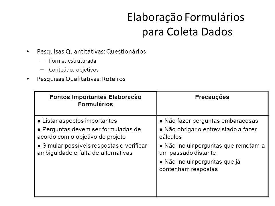 Elaboração Formulários para Coleta Dados