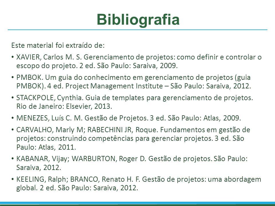 Bibliografia Este material foi extraído de: