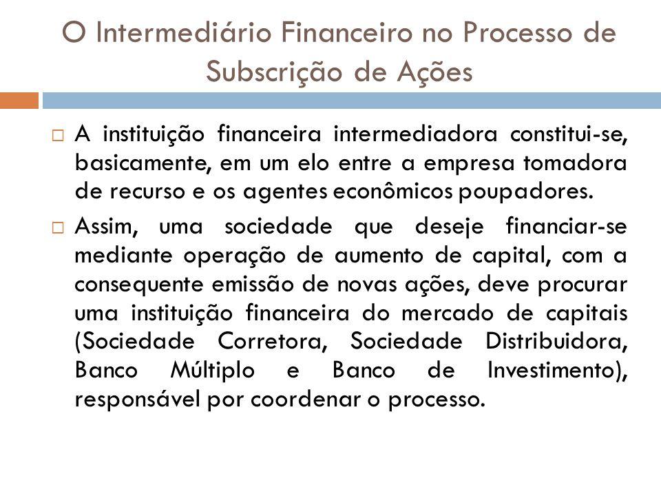 O Intermediário Financeiro no Processo de Subscrição de Ações