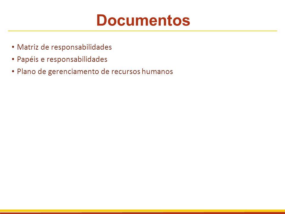 Documentos Matriz de responsabilidades Papéis e responsabilidades