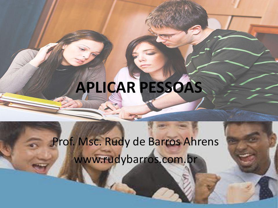 Prof. Msc. Rudy de Barros Ahrens www.rudybarros.com.br
