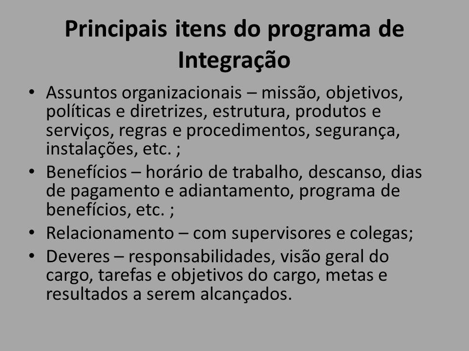Principais itens do programa de Integração