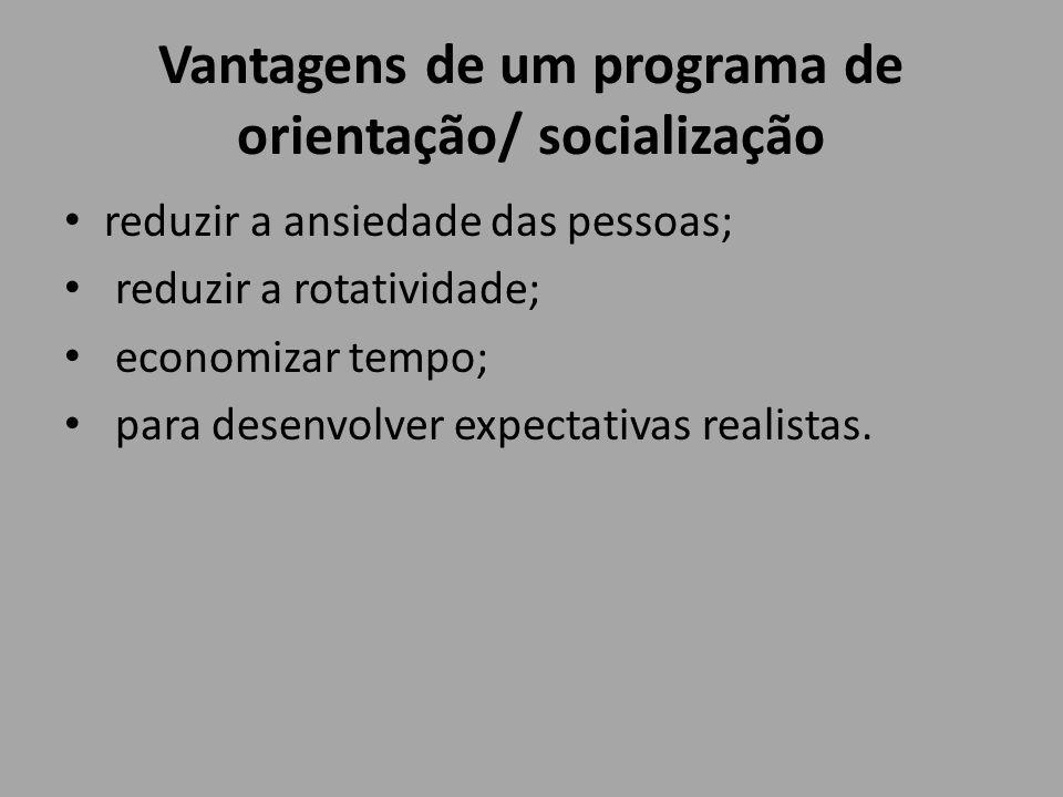 Vantagens de um programa de orientação/ socialização